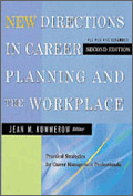 New Directions in Career Planning and the Workplace: Practical Strategies for Career Management Professionals (second edition